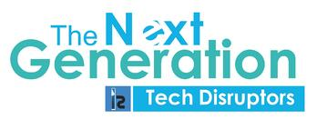 Next Generation Tech Disruptor